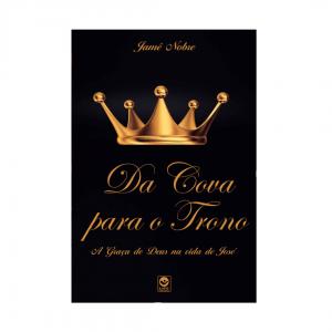 Da cova para o trono